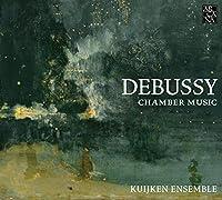 DEBUSSY/ CHAMBER MUSIC