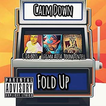 Calm Down Fold Up