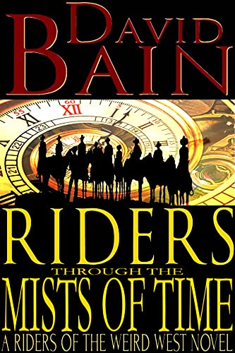 Riders Through The Mists of Time: R…