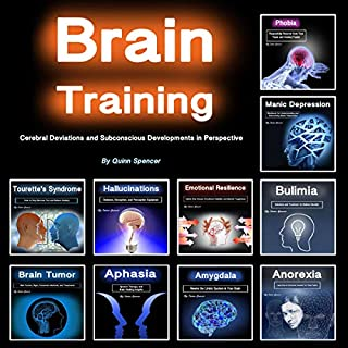 Brain Training: Cerebral Deviations and Subconscious Developments in Perspective cover art