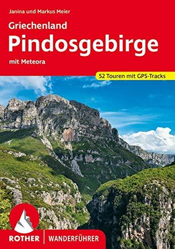Griechenland – Pindosgebirge: mit Meteora. 52 Touren. Mit GPS-Tracks (Rother Wanderführer)