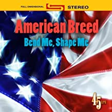 Best the american breed bend me shape me Reviews