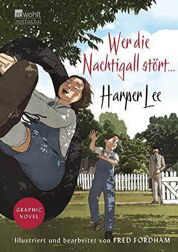 Buchseite und Rezensionen zu 'Wer die Nachtigall stört ... Graphic Novel' von Harper Lee