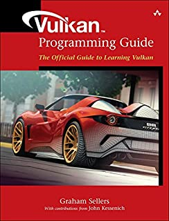 Vulkan Programming Guide: The Official Guide to Learning Vulkan (OpenGL) (English Edition)