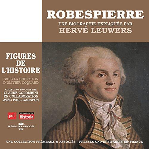 Robespierre, une biographie expliquée audiobook cover art
