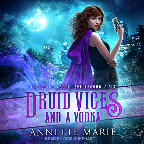 Druid Vices and a Vodka  By  cover art
