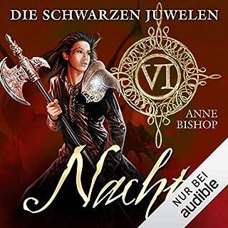 Nacht     Die schwarzen Juwelen 6              Autor:                                                                                                                                 Anne Bishop                               Sprecher:                                                                                                                                 Gabriele Blum                      Spieldauer: 11 Std. und 18 Min.     155 Bewertungen     Gesamt 4,5