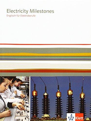 Electricity Milestones: Englisch für Elektroberufe