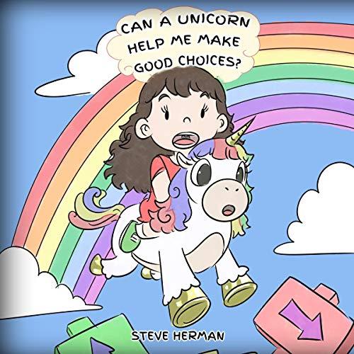 Can A Unicorn Help Me Make Good Choices? cover art