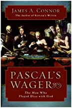 Pascal's Wager: The Man Who Played Dice with God