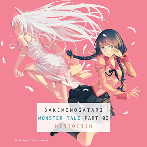 BAKEMONOGATARI, Part 3 audiobook cover art
