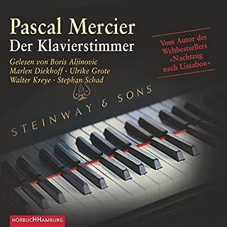 Der Klavierstimmer                   Autor:                                                                                                                                 Pascal Mercier                               Sprecher:                                                                                                                                 Boris Aljinović,                                                                                        Marlen Diekhoff,                                                                                        Ulrike Grote                      Spieldauer: 7 Std. und 59 Min.     53 Bewertungen     Gesamt 4,2