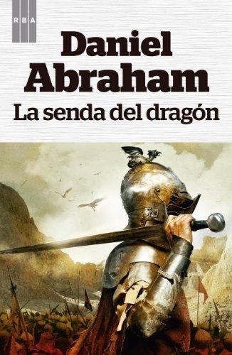 La senda del dragón (OTROS FICCION) de [Daniel Abraham, Manuel Manzano]