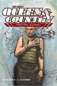 Queen & Country Vol. 4: Operation: Blackwall by [Greg Rucka, Jason Shawn Alexander]
