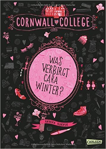 Cornwall College, Band 1: Was verbirgt Cara Winter? ( 30. Juli 2015 )