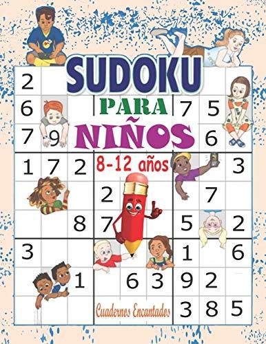 Sudoku para niños 8-12 años: Libro sudokus faciles 9x9: 100 Sudokus para niños - con soluciones ; sudokus faciles y grandes, libro sudokus niños, ... lógica para niños, libro sudokus pasatiempos
