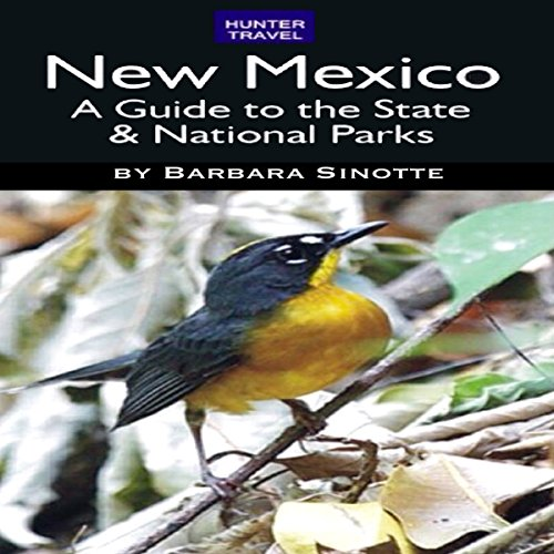 New Mexico: A Guide to the State & National Parks audiobook cover art