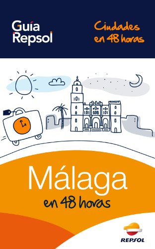 Málaga en 48 horas (Ciudades en 48 horas nº 1)
