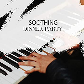 Soothing Dinner Party Piano Sonatas