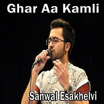 Ghar Aa Kamli