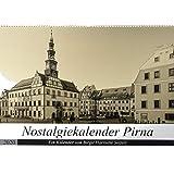 Harriette Seifert, B: Nostalgiekalender Pirna(Premium, hochw
