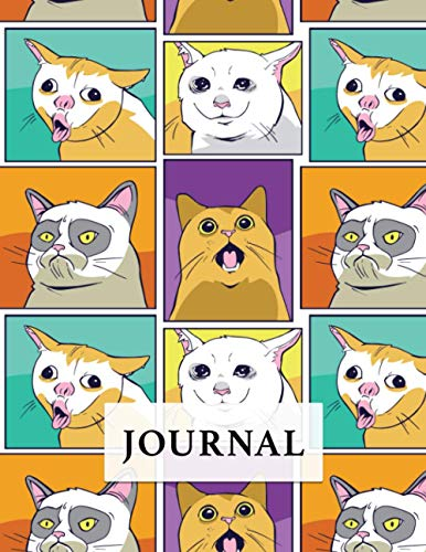 Cat Memes Journal. Funny Cats Cover.: Notebook & Journal for all daily funny sayings. Blank Lined Large Print Journal.