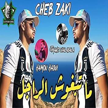 Ma Tebghouch El Radjel