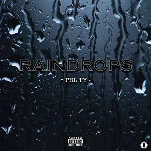 Raindrops [Explicit]