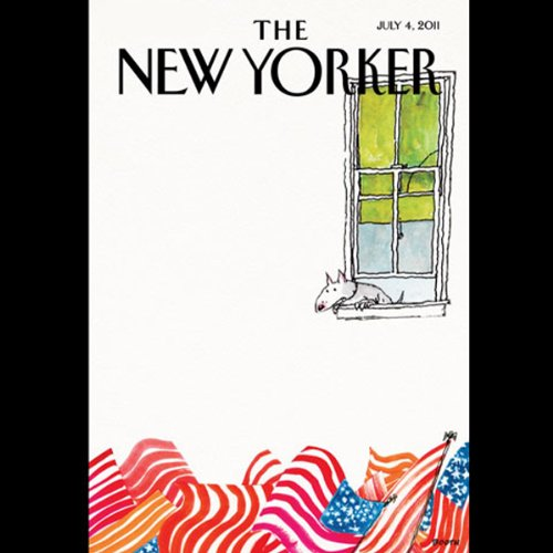 The New Yorker, July 4th 2011 (Nick Paumgarten, Ben McGrath, Larry David) audiobook cover art