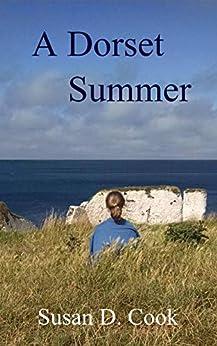 A Dorset Summer by [Susan D. Cook]