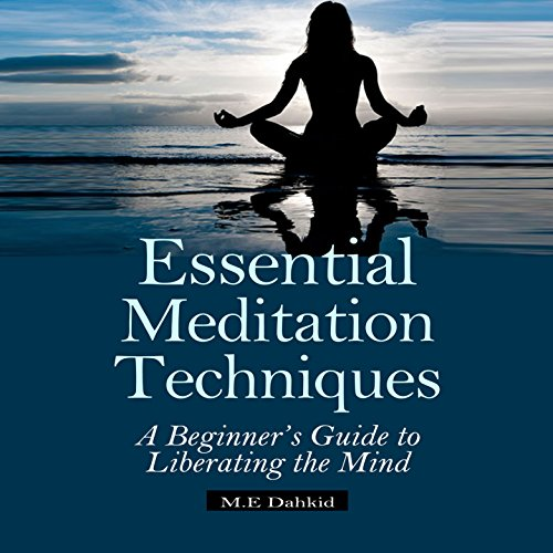 Essential Meditation Techniques audiobook cover art