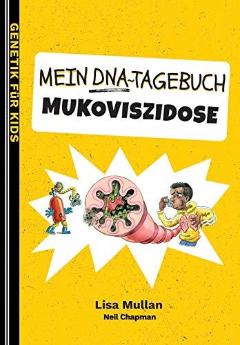 Mein DNA-Tagebuch: Mukoviszidose (Genetik Für Kinder)