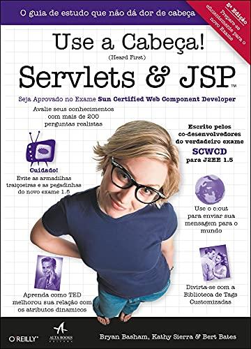 Use A Cabeça! Servlets & JSP