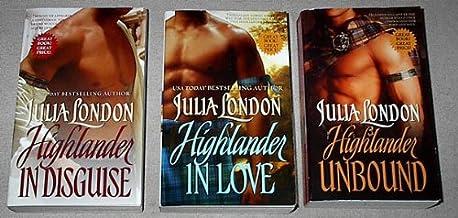 Julia London's Highlander Trilogy  (#1) Highlander Unbound; (#2) Highlander in Disguise; (#3) Highlander in Love