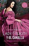 Lady Felicity y el canalla: Los bastardos Bareknuckle. Libro 1 par MacLean