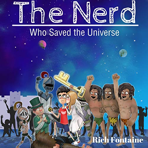 The Nerd Who Saved the Universe audiobook cover art
