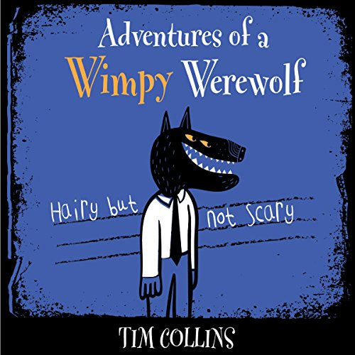 Adventures of a Wimpy Werewolf audiobook cover art