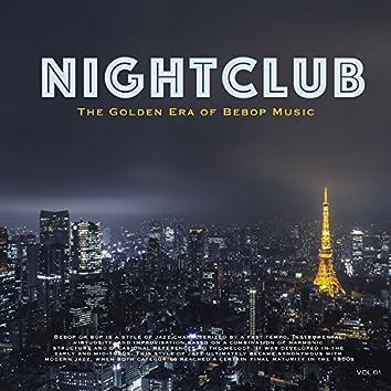 Nightclub, Vol. 61 (The Golden Era of Bebop Music)