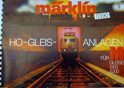 MÄRKLIN 0390 H0-Gleis-Anlagen Für M Gleise 5100 5200 Gleisplan Gleispläne