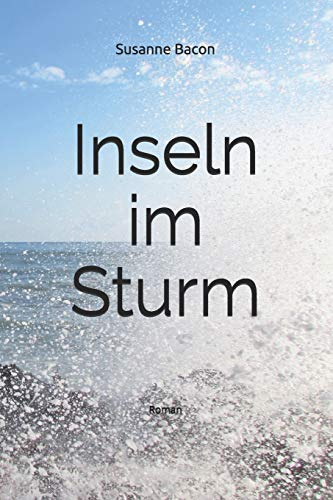 Inseln im Sturm: Roman (German Edition)