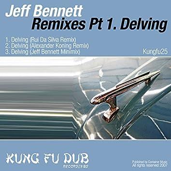 Remixes Part 1 - Delving