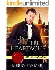 Just a Little Heartache (The Brotherhood Book 5)
