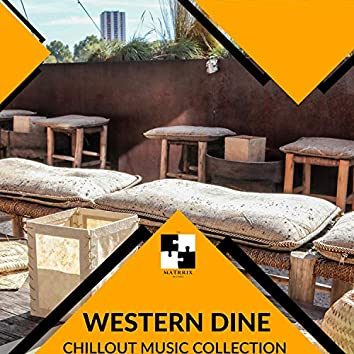 Western Dine - Chillout Music Collection