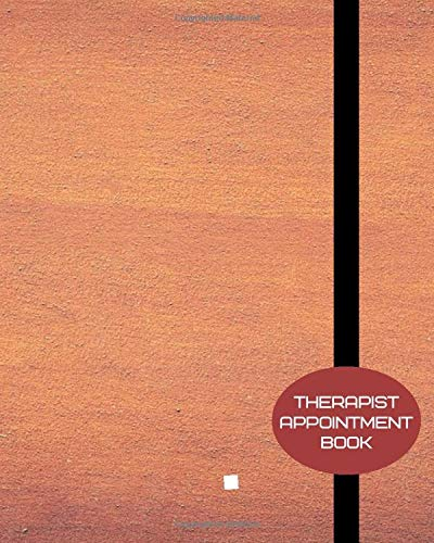 Therapist Appointment Book: Record Clients Appointments, Treatment Plans, Therapy Interventions, Note Taking Log Logbook Diary, Gifts for Clinics, ... Planner, 110 Pages (Therapy Logs, Band 21)