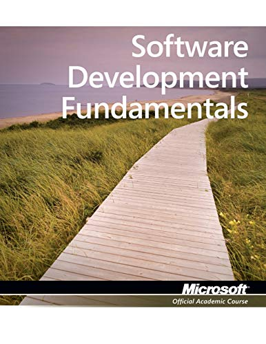 Exam 98-361 MTA Software Development Fundamentals