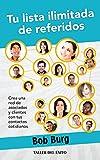 Tu lista ilimitada de referidos: Crea una red de asociados y