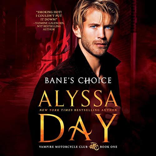 Bane's Choice: Vampire Motorcycle Club, Book 1