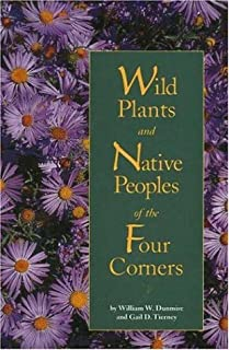 Wild Plants & Native Peoples of the Four Corners