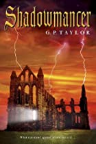 Shadowmancer: What can stand against an ancient evil. . .