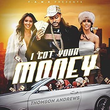 I Got Your Money - Single